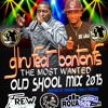 THE MOST WANTED OLD SKOOL MIX
