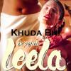 Khuda Bhi - Sunny Leone | Mohit Chauhan | Ek Paheli Leela (2015)
