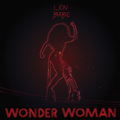 Wonder Woman (Annie Mac - Hottest Record. Produced with Pharrell Williams) by LION BABE | Free Listening on SoundCloud