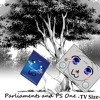 Parliaments and PS One -Tv Size-