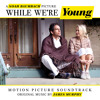 We Used To Dance (from While We're Young OST)