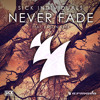 Never Fade [NEW TRACK]
