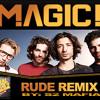 Magic - Rude (real Rock Riddim)