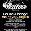 Mighty Moe & Spin E B Live At Entice - Plan B