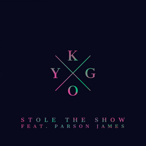 Stole The Show (ft. Parson James) by Kygo - Hear the world's sounds
