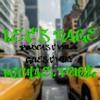 Let's Rage Podcast Vol. 4[Michael Pugz Guest Mix]