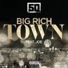 50 Cent Big Rich Town (ft Joe)