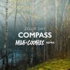 Compass (Milk N Cooks Remix)