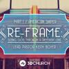 RE-FRAME | Part 1: American Sniper | 3D Church
