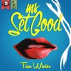Ms. Set Good