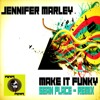 Jennifer Marley - Make It Funky (Original Mix) ~~ OUT NOW ~~