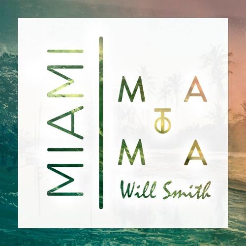 Will Smith - Miami (Matoma Remix) by Matoma - Listen to music