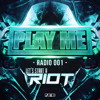Play Me Radio - LET'S START A RIOT!