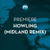 Premiere: Howling 'Stole The Night' (Midland Remix)
