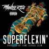 Manolo Rose - Super Flexin (DigitalDripped.com)