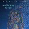 "09 - Lunivers ""Happy Route"" -  The Supermen Lovers Remix"