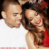 Put It Up feat. Rihanna