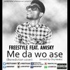 Freestyle - Me Da Wo Ase  - Feat. Amisky (mixed By Oxy Beatz) (Benediction Cover )2015