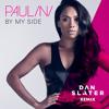 Paulini - By My Side (Dan Slater Radio Edit)