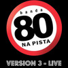 Banda 80 na pista - Easy Lover Cover (Philip Bailey Duet with Phil Collins - )