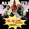 All My Love Pierretons And Gabo Ctwn Remix Major Lazer And Ariana Grande Ft Machel Montano Mp3
