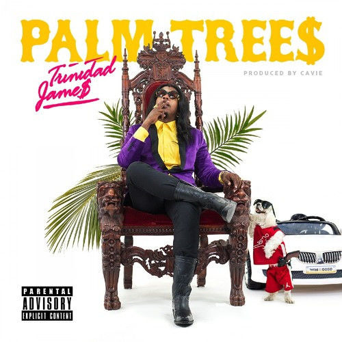 Trinidad James - Palm Trees by Rap Favorites | Free Listening on SoundCloud