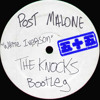 Post Malone White Iverson The Knocks Bootleg Mp3