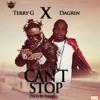Terry G ft. Da Grin - Can't Stop