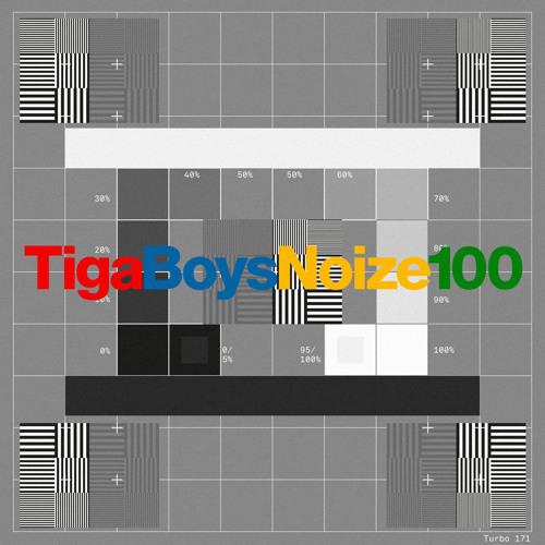 Tiga Vs Boys Noize - 100 (Original) by TIGA   Free Listening on SoundCloud
