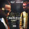 Monty Ft Fetty Wap Remy Boyz Back It Up Mp3