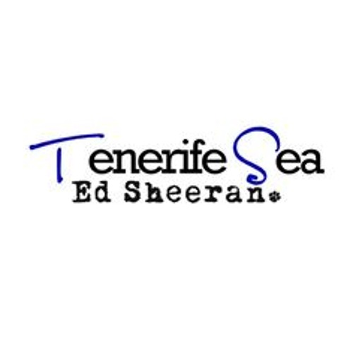 Tenerife sea by ed sheeran mp3 download. Effecttrains.ga
