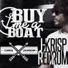Buy Me A Boat ((J