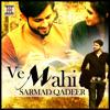 Ve Mahi Sarmad Qadeer Mp3