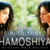 Arjit Singh - Hold Your Khamoshiyan(BassCheckers Mashup) (BUY=Download)
