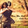 Tere Bin Nahi Laage - Female - Chill Out Mix - (EPL) -  DJ JOYONTH
