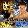 WWE: Gold And Smoke (Goldust & Cody Rhodes)