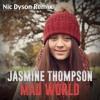 Jasmine Thompson - Mad World (Fox Bootleg)