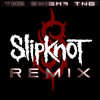 Slipknot - Psychosocial (The Enigma TNG Remix)