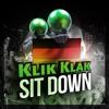 Klik Klak - Sit Down (German Version)| The ultimate dj tool (Free Download)
