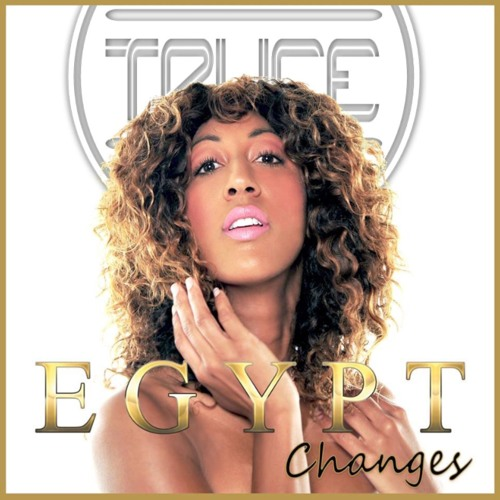 EGYPT - CHANGES TRUCE REMIX by Egypt Official