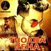 THOKDA REHA - NINJA (FT. DJ RB)