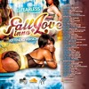 DJ FearLess - Fall Inna Love Mixtape (Extended Version)May 2015
