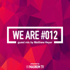 WE ARE 012 - Guest Mix By Matthew Heyer