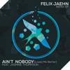 Felix Jaehn - Ain't Nobody (Loves Me Better) (feat. Jasmine Thompson) [Gunes Ergun Remix]