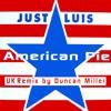 American Pie - JUST LUIS