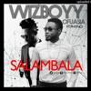 Wizboyy – Salambala Ft Phyno Mp3