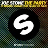 Joe Stone  - The Party ft. Montell Jordan (This Is How We Do It) (Original Mix) [OUT NOW!]