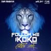 "Jusa Dementor & Walshy Fire "" Follow Me Ikoko "" (Arnold Carter & Keza From Paris Remix)"
