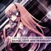 Yochi Ft Megurine Luka - Dance, Love And Friendship (Original Mix)