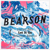 James Bay Let It Go Bearson Remix Mp3